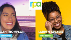 Advertising Is a Team Sport: Morgan Thompson & Lauryn Alvarez, RPA