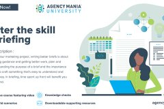 New Agency Mania University (AMU) Course Released: Master the Skill of Briefing
