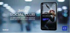 Isobar et Flying Blue remportent le Grand Prix de l'Expérience Client avec Jetlag Social Club