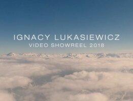 IGNACY ŁUKASIEWICZ - SHOWREEL 2018