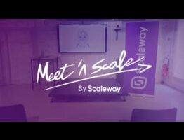 Meet'n Scale by Scaleway