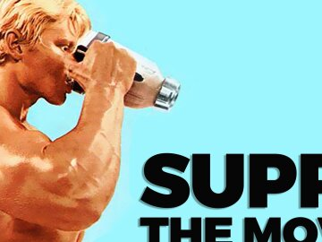 MEDIA | SUPPS: The Movie