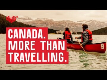 Canada. For Glowing Hearts. More than travelling.