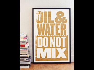 Oil & Water Do Not Mix