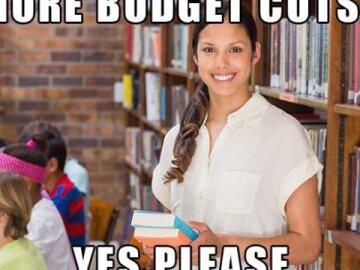 Budget Cuts Meme