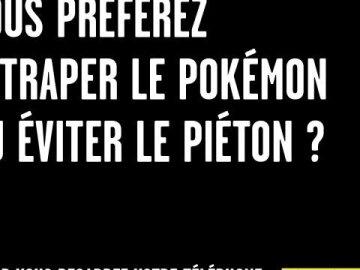 Vous préférez attraper le Pokémon