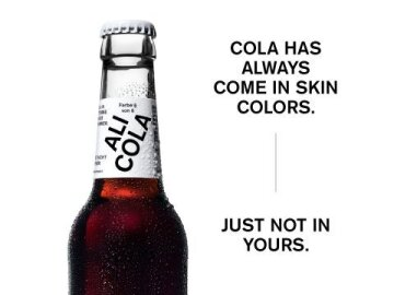 Cola has always come in skin colors. Just not in yours.