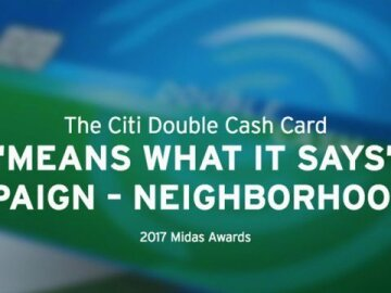 "The Citi Double Cash Card: ""Means What It Says"" Campaign - Neighborhood:30"