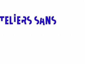Ateliers Sans