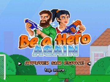 Be a Hero Again 2