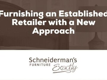Schneiderman's Furniture Case Study