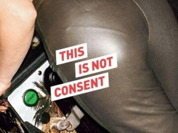 This Is Not Consent 2