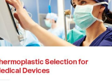 Thermoplastic Selection for Medical Devices