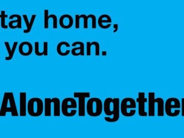#AloneTogether. Stay home