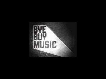 Bye Buy Music