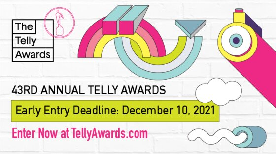 THE TELLY AWARDS LAUNCHES 43RD ANNUAL CALL FOR ENTRIES!