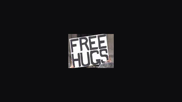 Free Hugs (130 sec.)